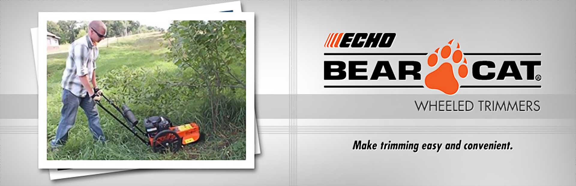 ECHO Bear Cat Wheeled Trimmers: Click here to view the models.