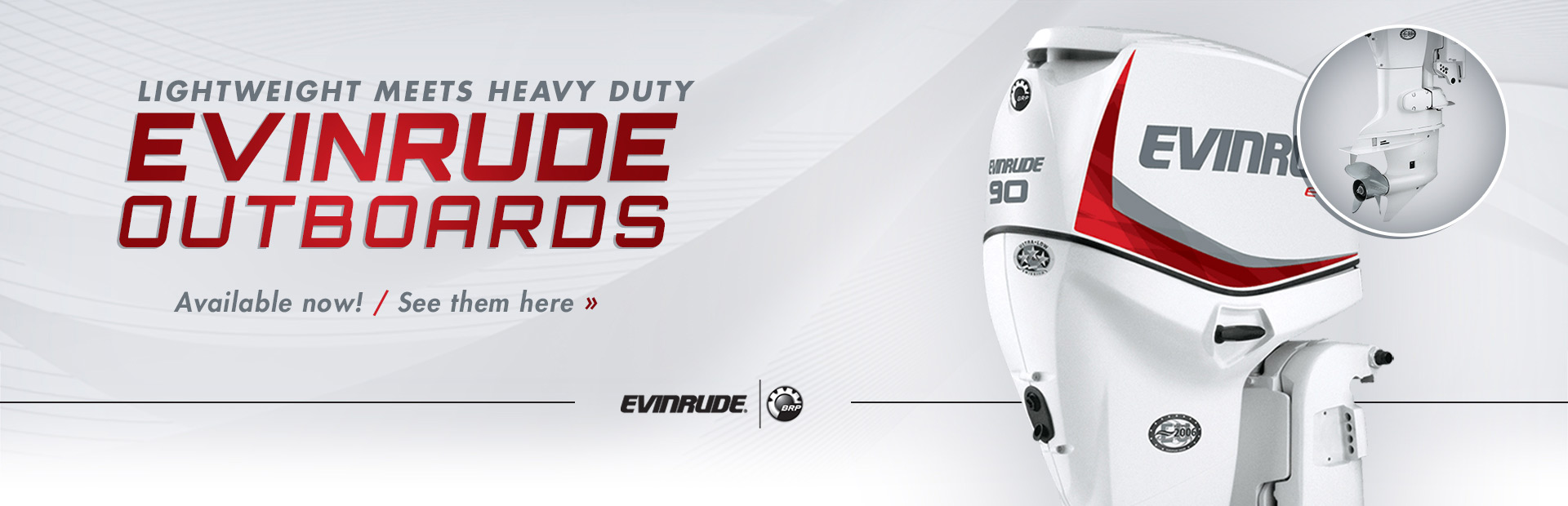 Evinrude Outboards: Click here to view the models.