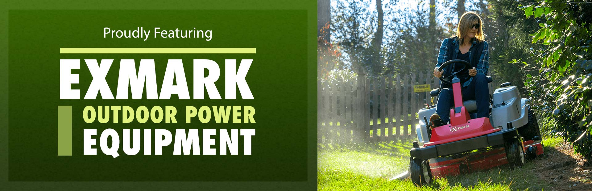 Exmark Outdoor Power Equipment: Click here to view the lineup.