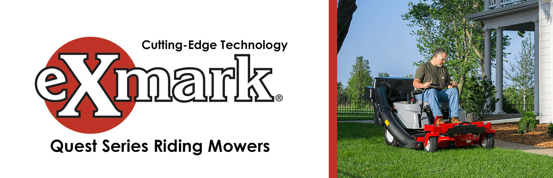 Exmark Quest Series Riding Mowers: Click here to view the models.
