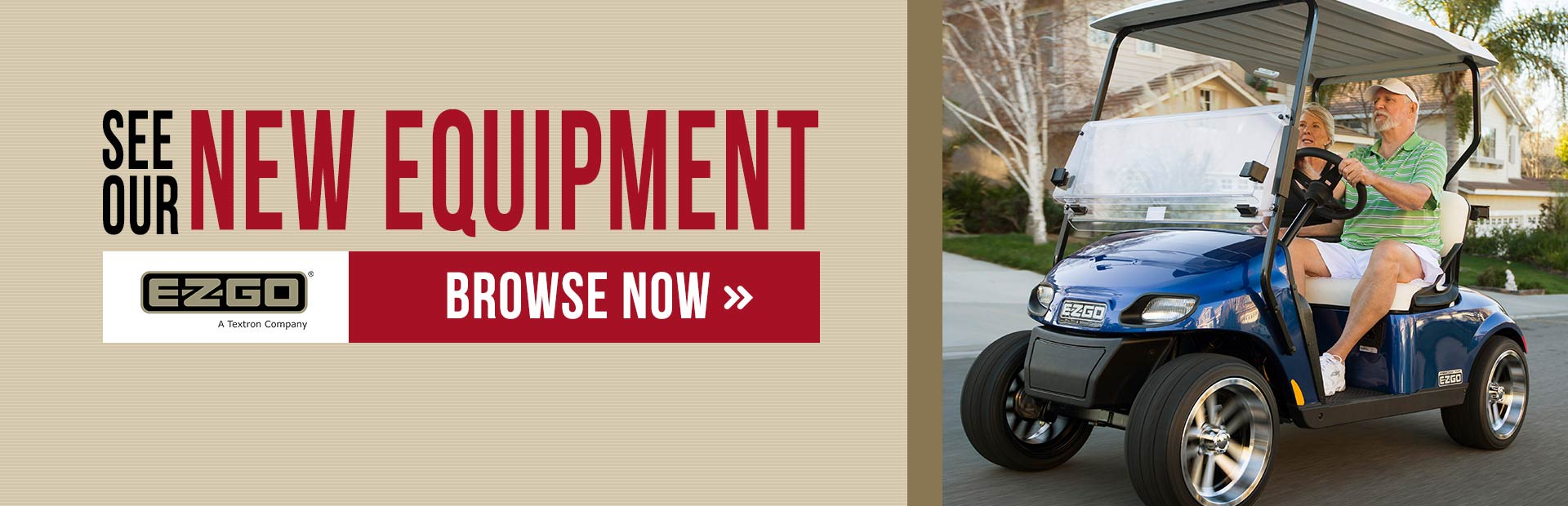 E-Z-GO Golf Carts: Click here to view our new equipment!