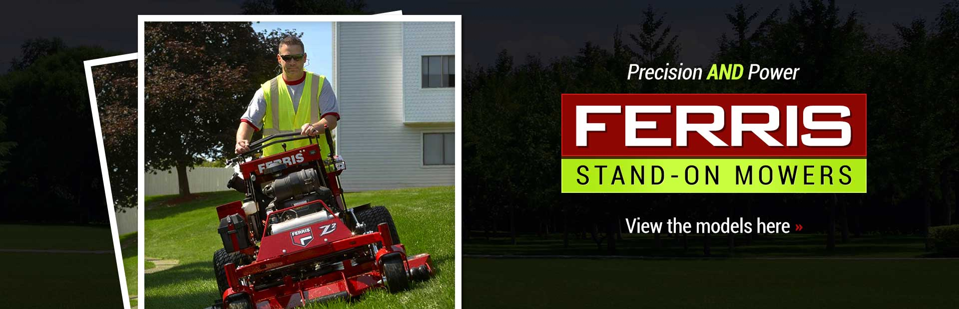 Ferris Stand-On Mowers: Click here to view the models.