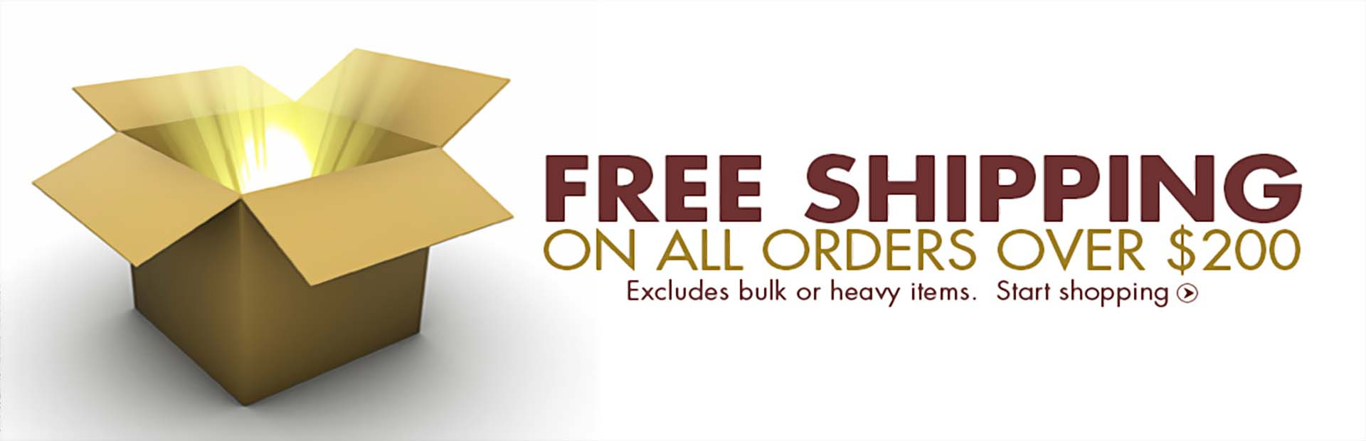 Get free shipping on all orders over $200! Offer excludes bulk or heavy items. Click here to start shopping.