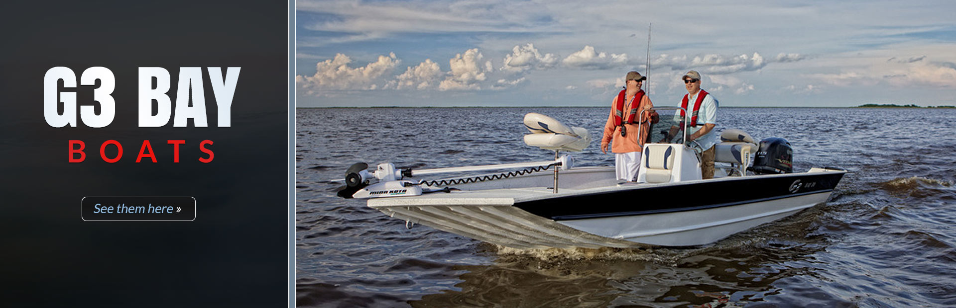 G3 Boats: Click here to view the models.
