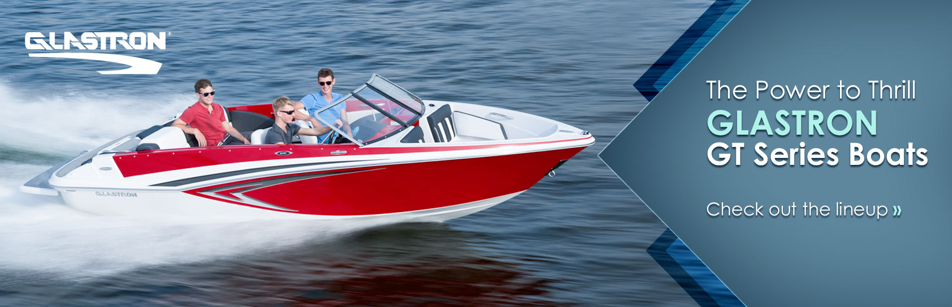 Glastron GT series boats possess the power to thrill. Click here to check out the lineup.