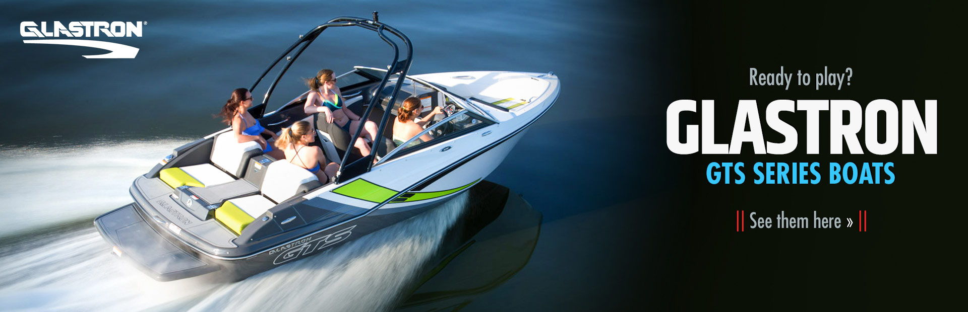 Glastron GTS Series Boats: Click here to see the showcase!