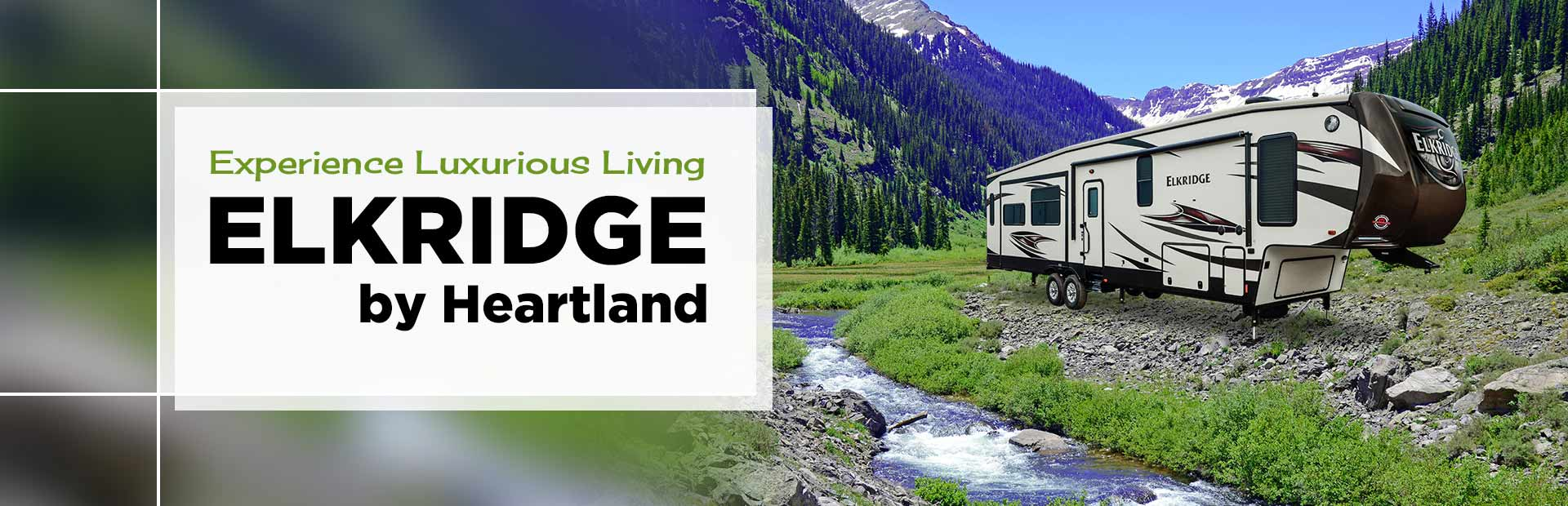 ElkRidge by Heartland: Click here to view the models.
