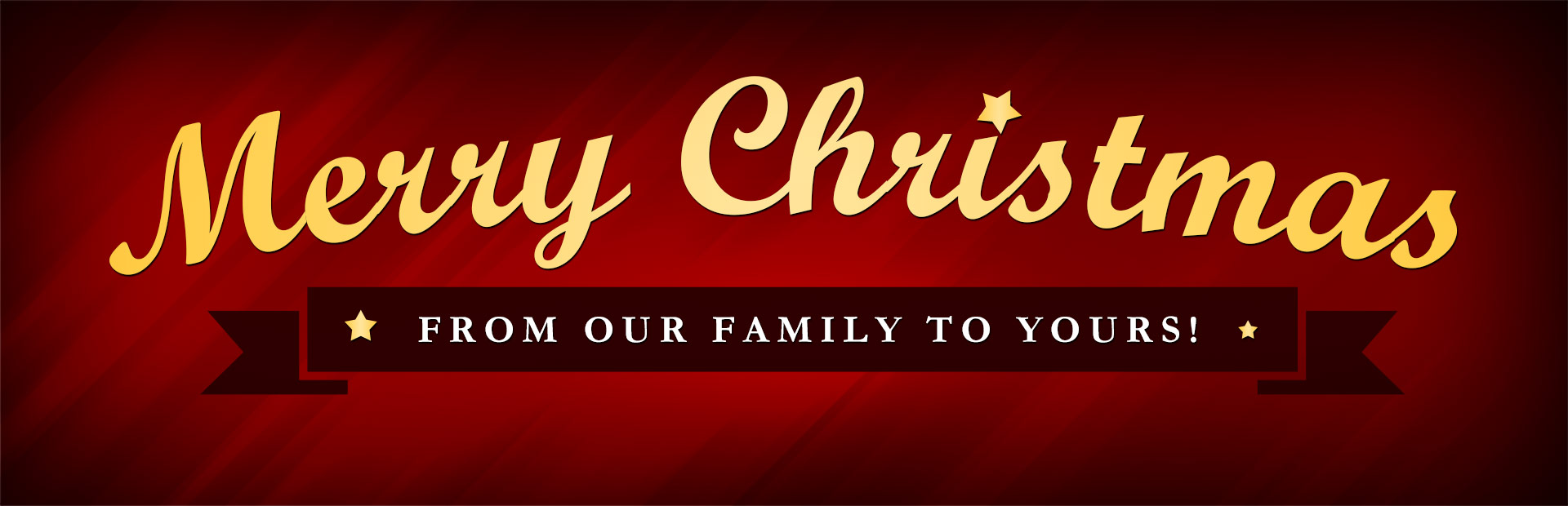 Merry Christmas from our family to yours! Click here to contact us.