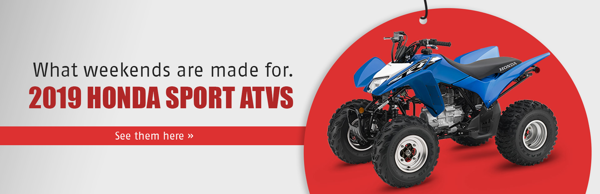 2019 Honda Sport ATVs: Click here to view the models.