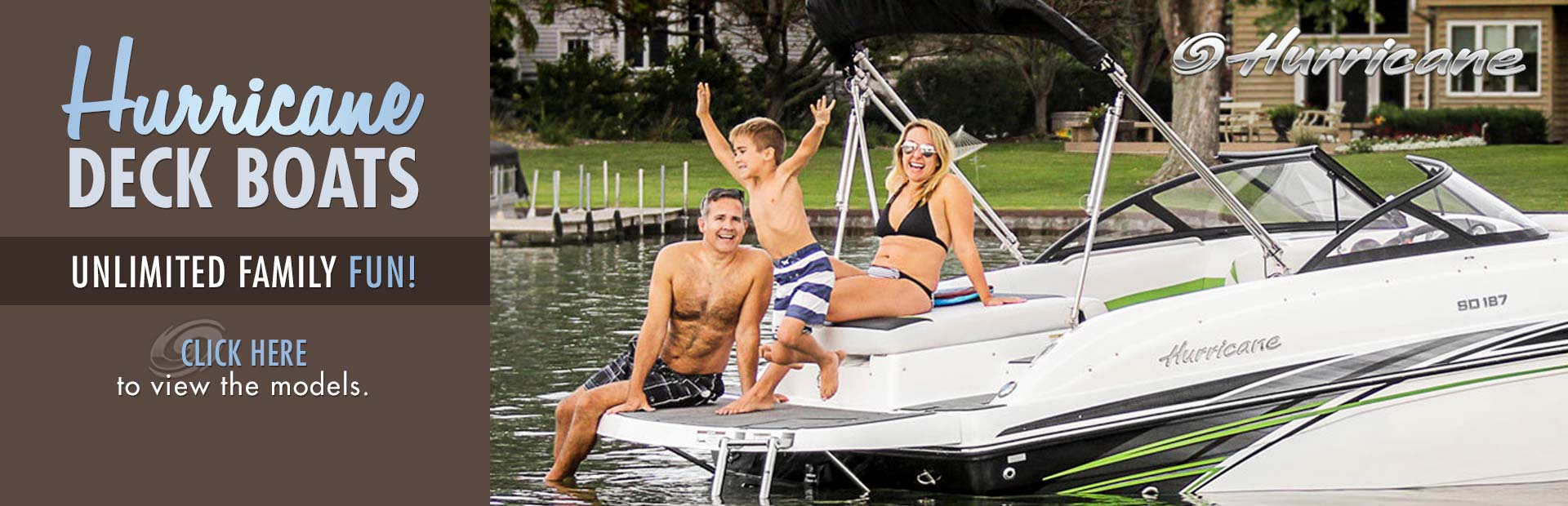 Hurricane Deck Boats: Click here to view the models.