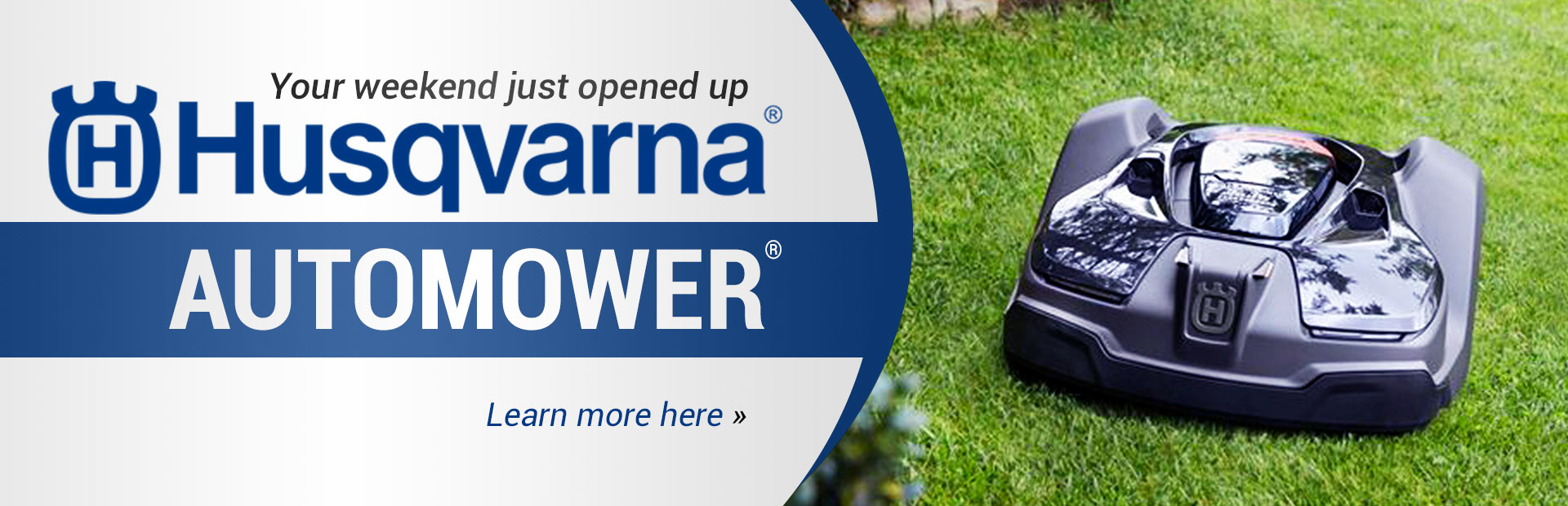 Husqvarna Automower®: Click here to learn more.