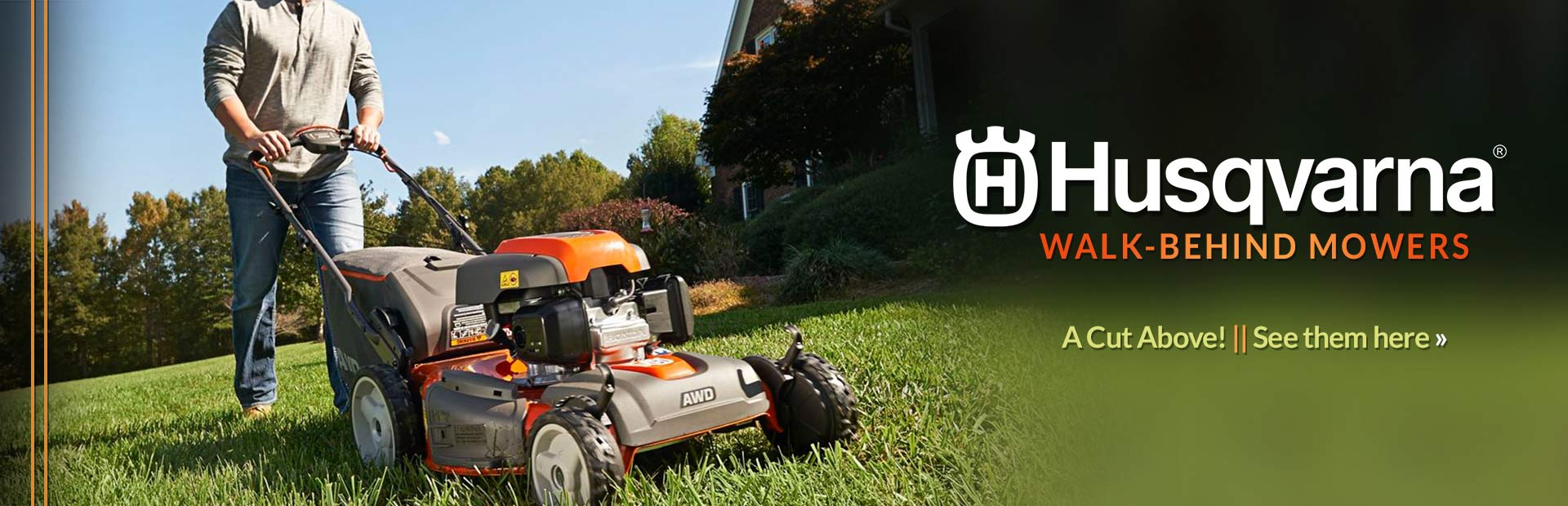 Husqvarna Walk-Behind Mowers: Click here to view the models.