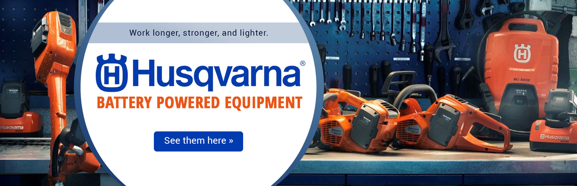 Husqvarna Battery Powered Equipment: Click here for details.