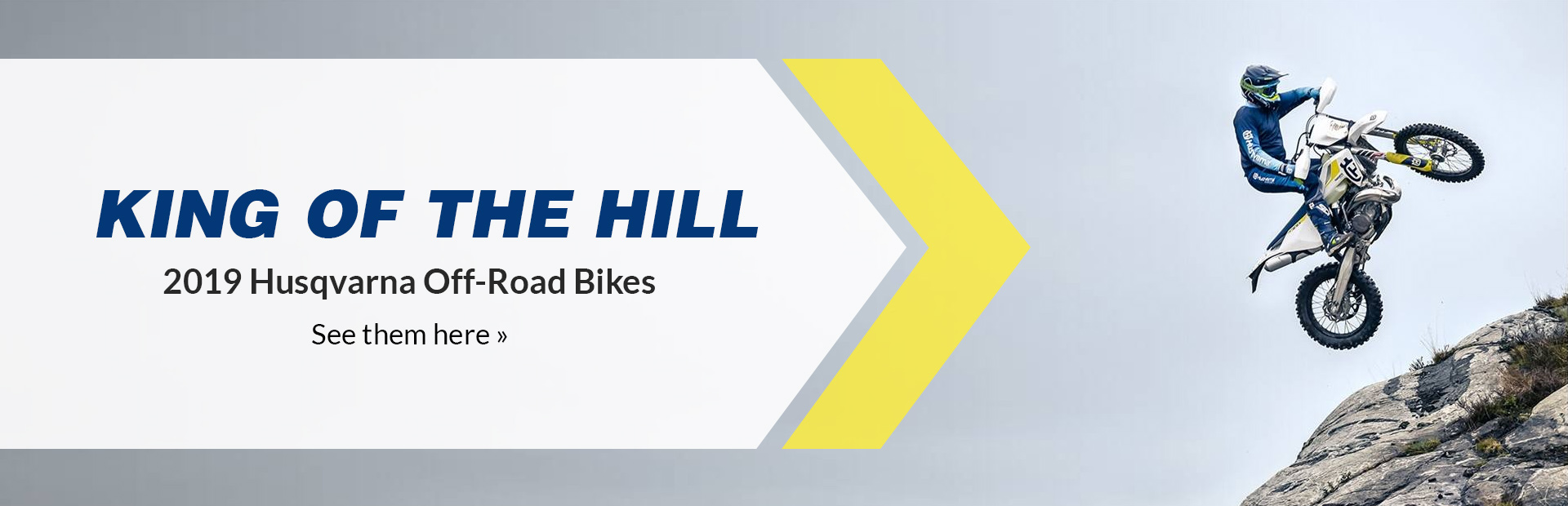 King of the Hill: 2019 Husqvarna Off-Road Bikes. Click here to view the models.