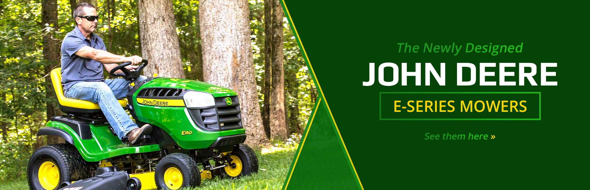 Newly Designed John Deere E-Series Mowers: Click here to view the models.