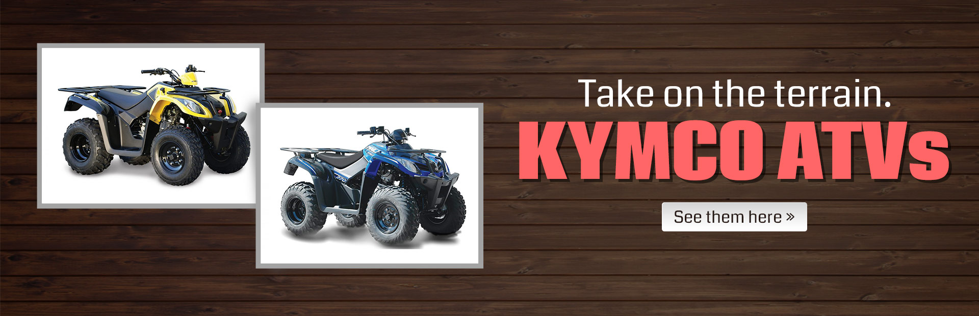 KYMCO ATVs: Click here to view the models.