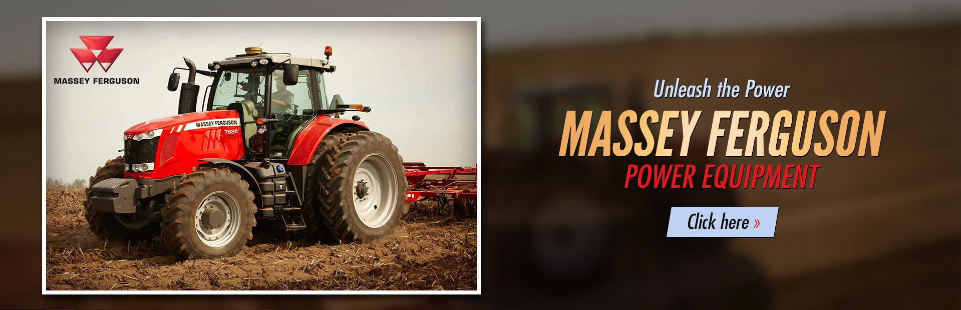 Unleash the power with Massey Ferguson power equipment! Click here to view our selection.