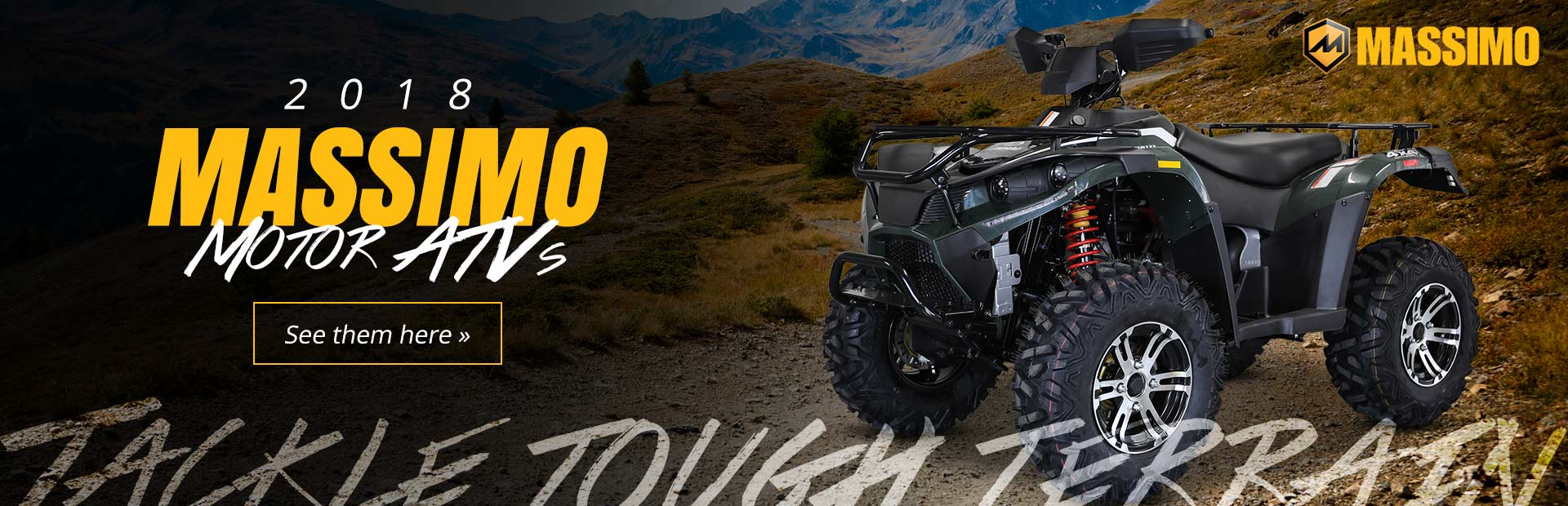 2018 Massimo Motor ATVs: Click here to view the models.
