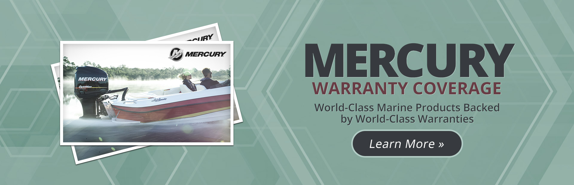 Mercury Warranty Coverage: Click here to learn more.