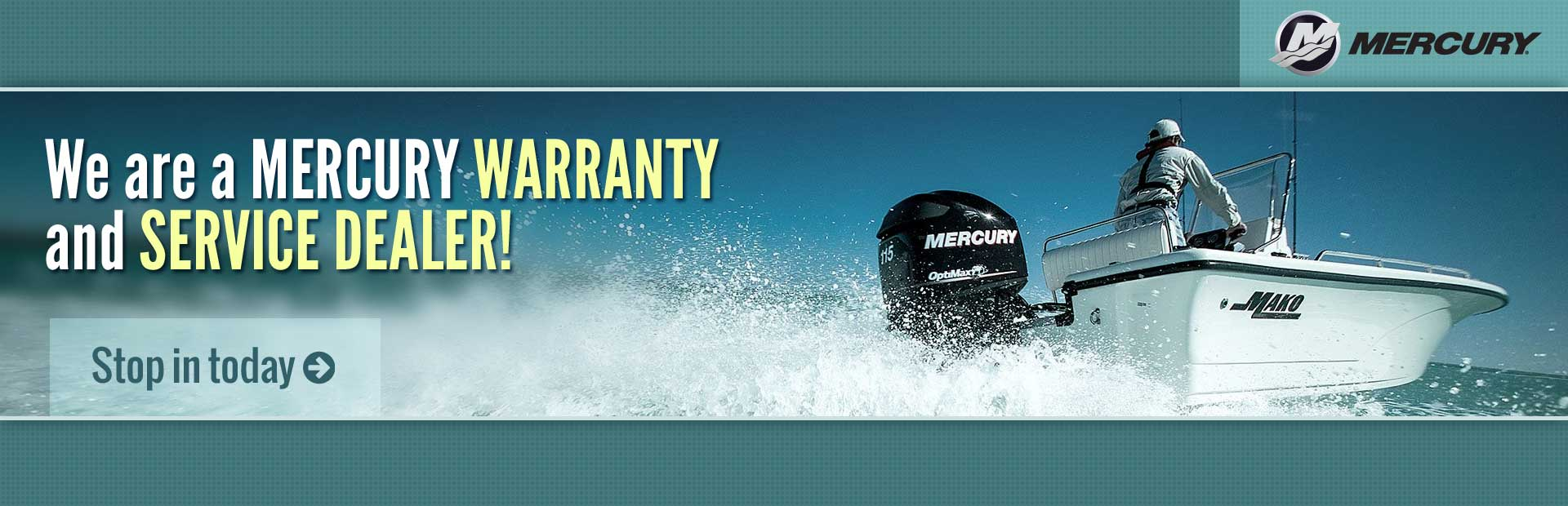 We are a Mercury warranty and service dealer! Contact us for details.