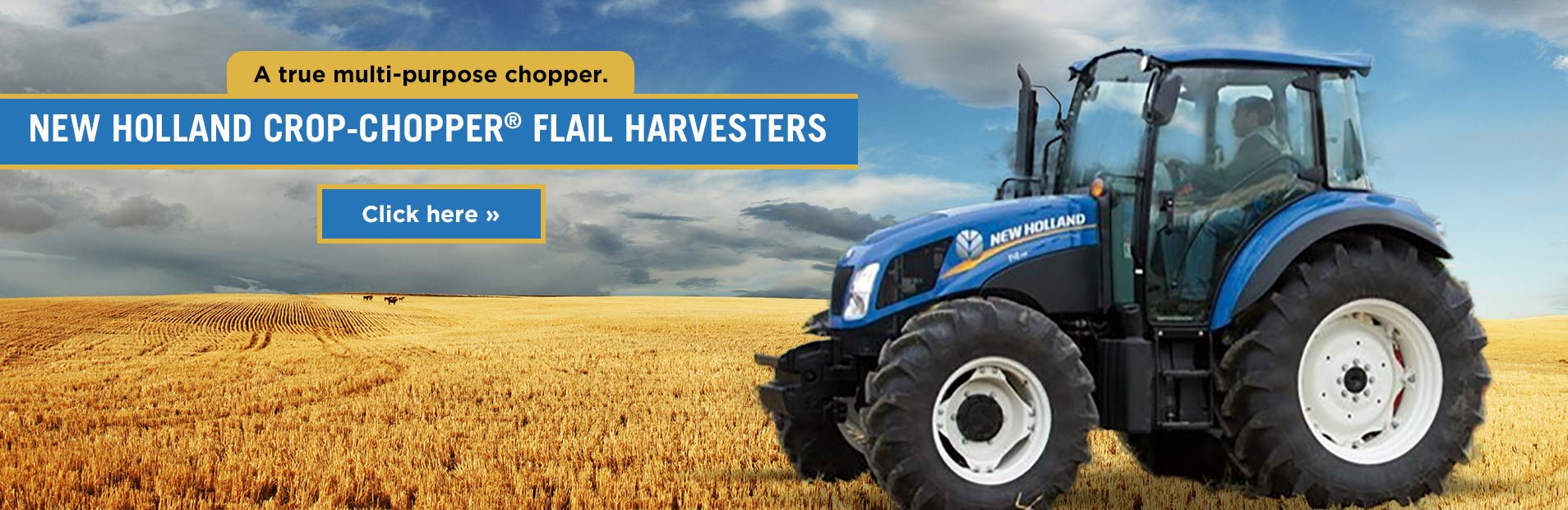 Click here to view our selection of New Holland Crop-Chopper® flail harvesters!