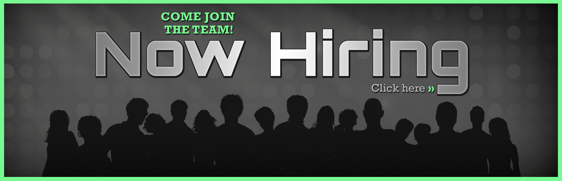We are hiring. Come join the team! Click here to contact us for details.
