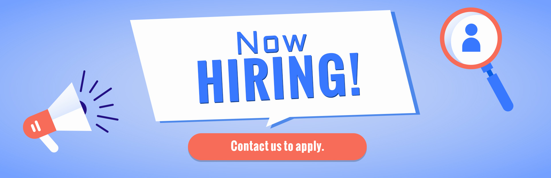 Now Hiring: Contact us to apply.