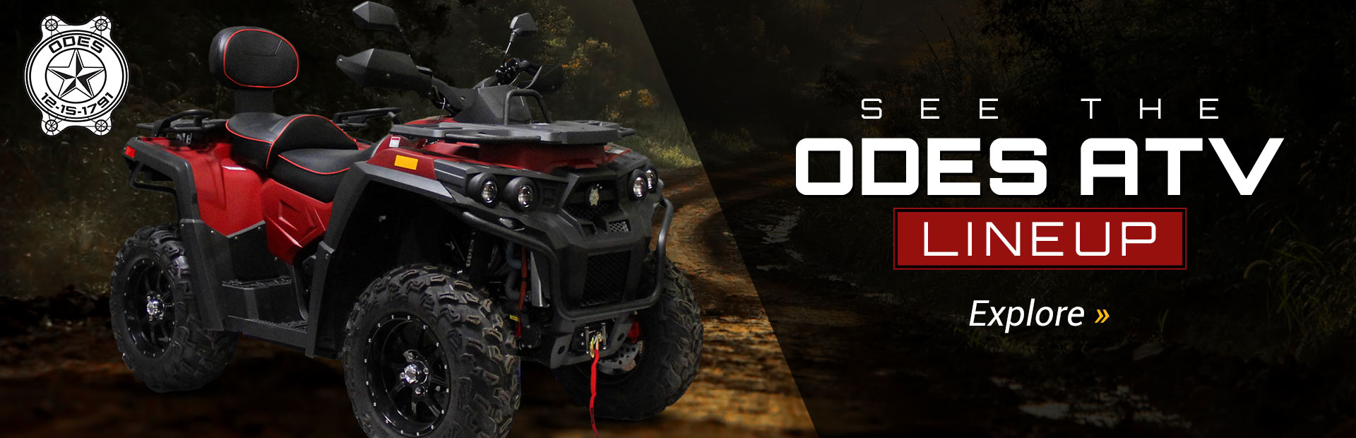 ODES ATV Lineup: Click here to view the models.