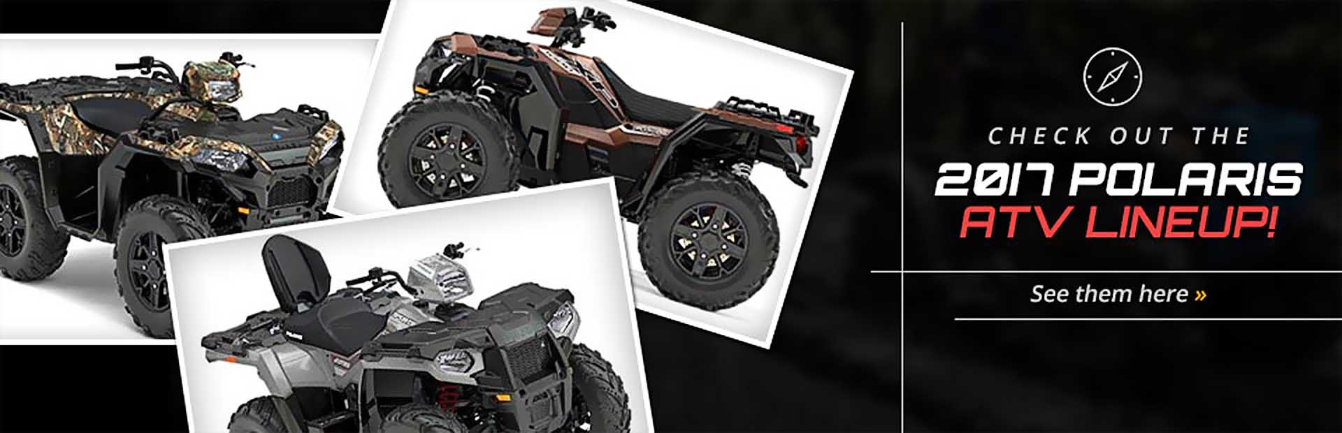 2017 Polaris ATVs: Click here to view the lineup.