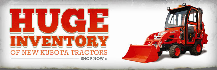 Check out our huge inventory of new Kubota tractors!