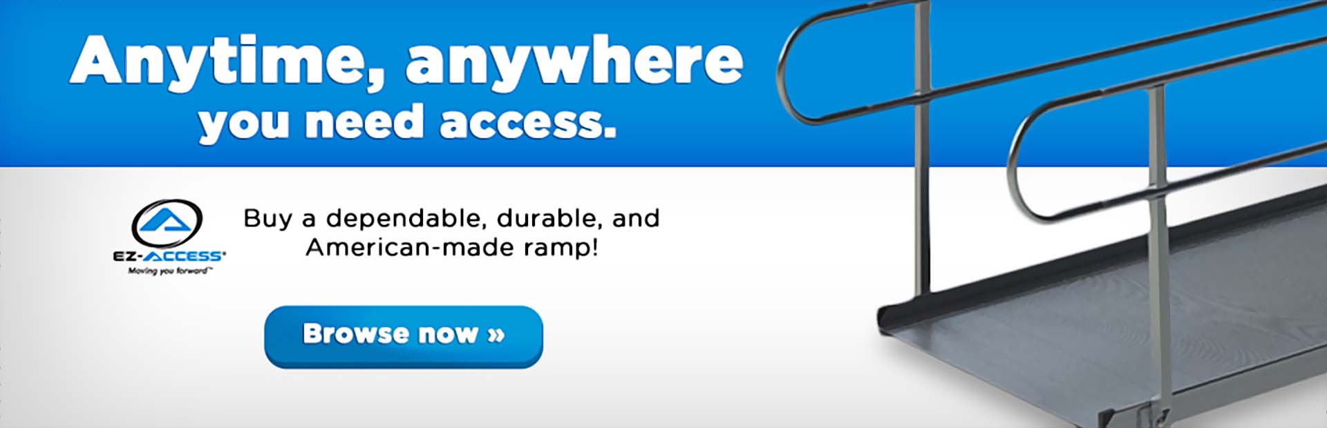 Click here to shop for EZ-ACCESS® ramps.