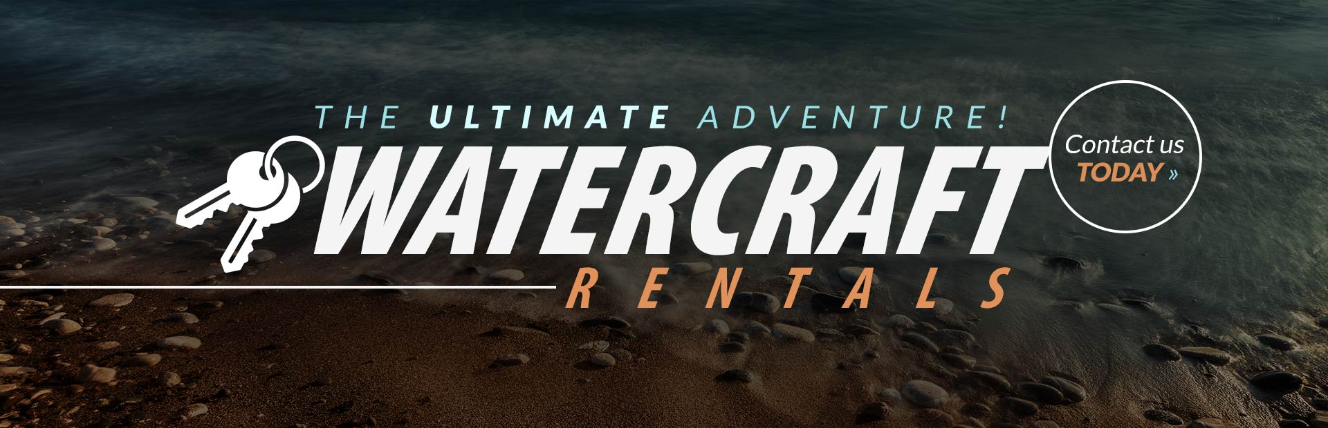 Watercraft rentals are available! Contact us for details.