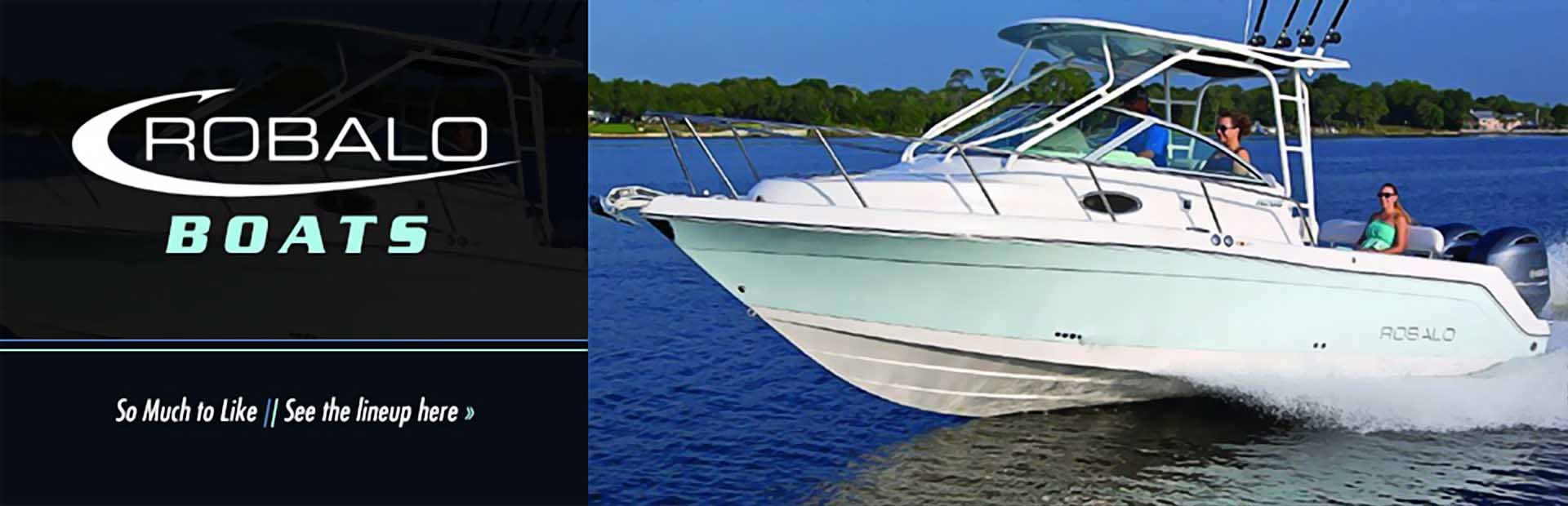 Robalo Boats: Click here to view the models.