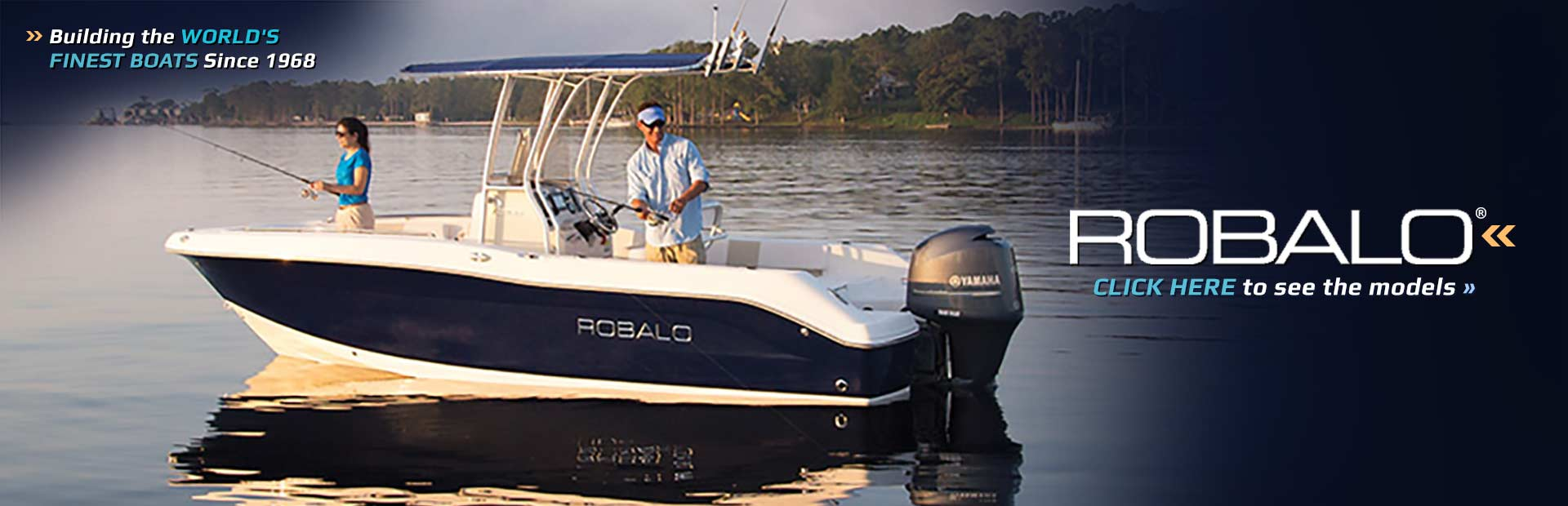 Robalo has been building the world's finest boats since 1968! Click here to view the showcase.