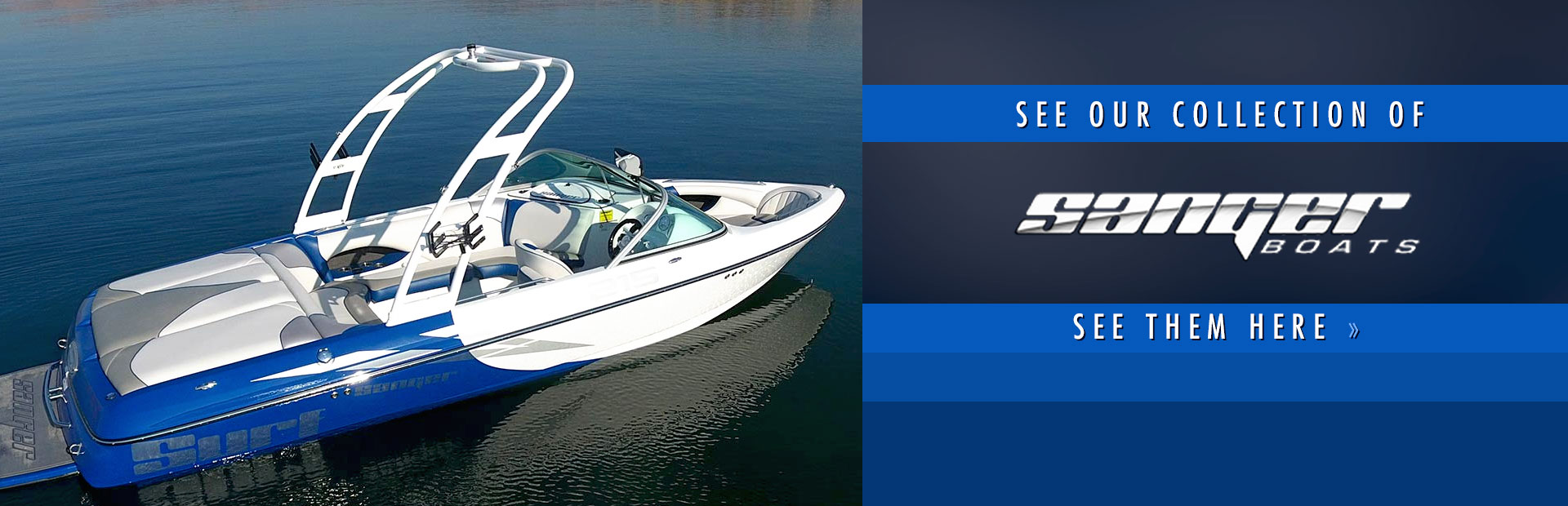 Sanger Boats: Click here to view our selection!