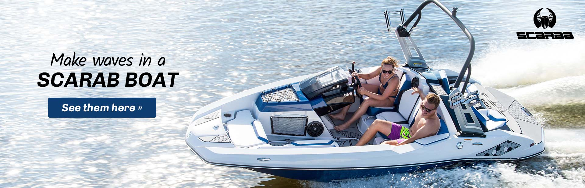 Scarab Boats: Click here to view our available models!