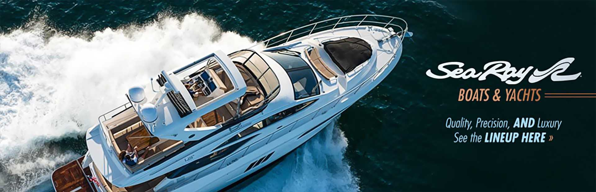Sea Ray Boats and Yachts: Click here to view the models.