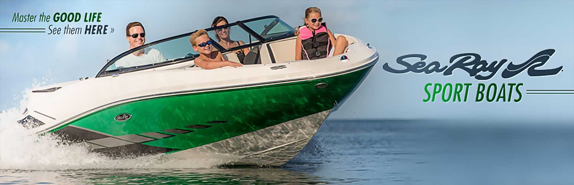 Sea Ray Sport Boats: Click here to view the models.