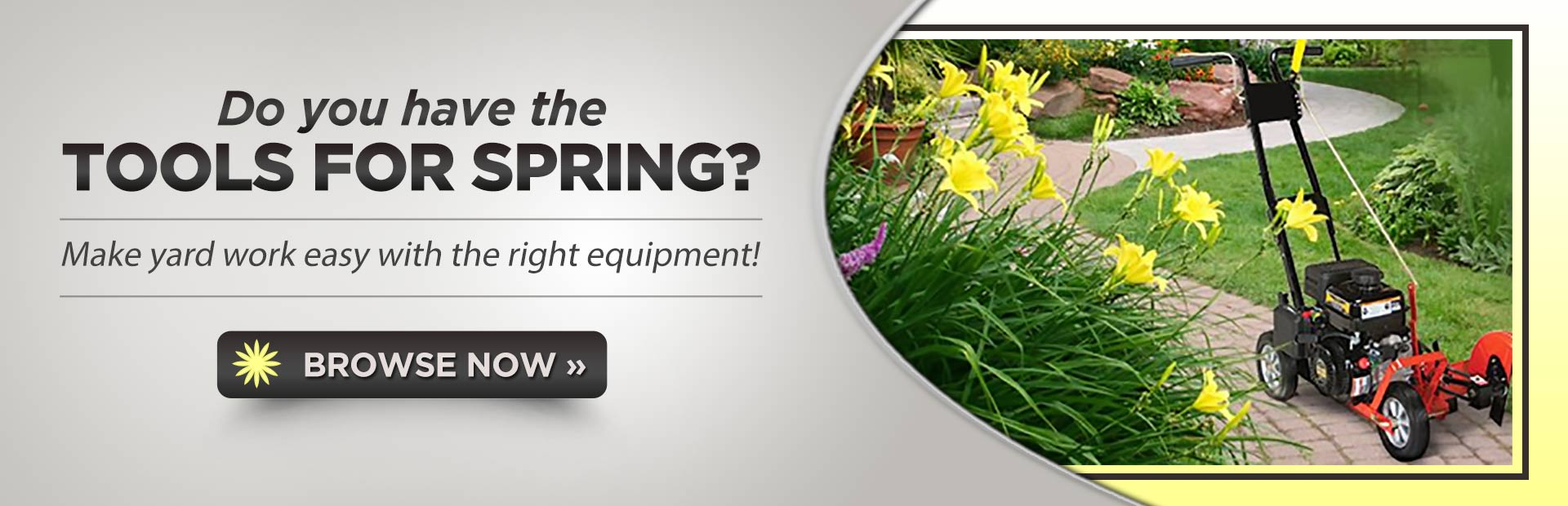 Click here to browse our selection of lawn equipment.