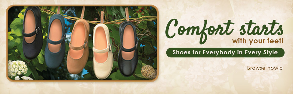 Comfort starts with your feet! We have shoes for everybody and every style! Click here to browse.