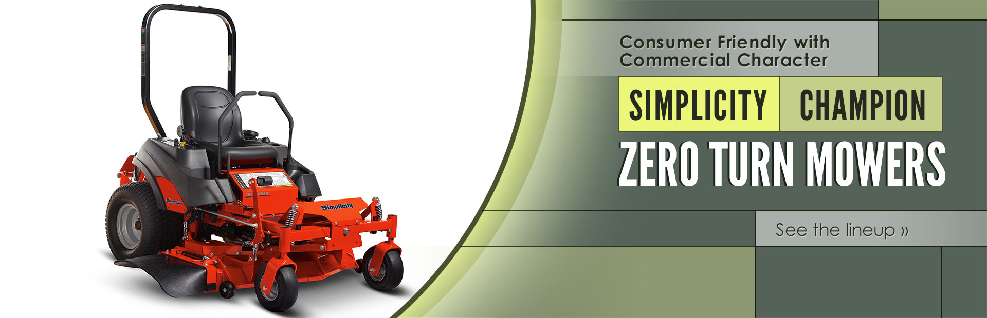 Simplicity Champion zero turn mowers are consumer friendly with commercial character! Click here to