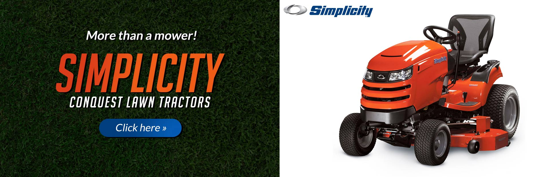 Simplicity Conquest lawn tractors are more than just mowers! Click here to view our selection.