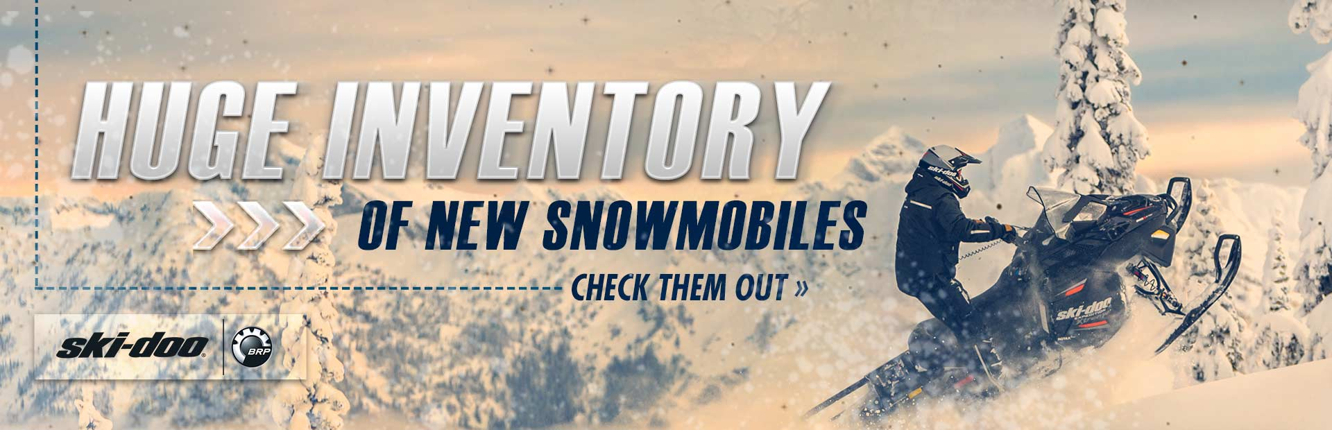 Click here to check out our huge inventory of new Ski-Doo snowmobiles!