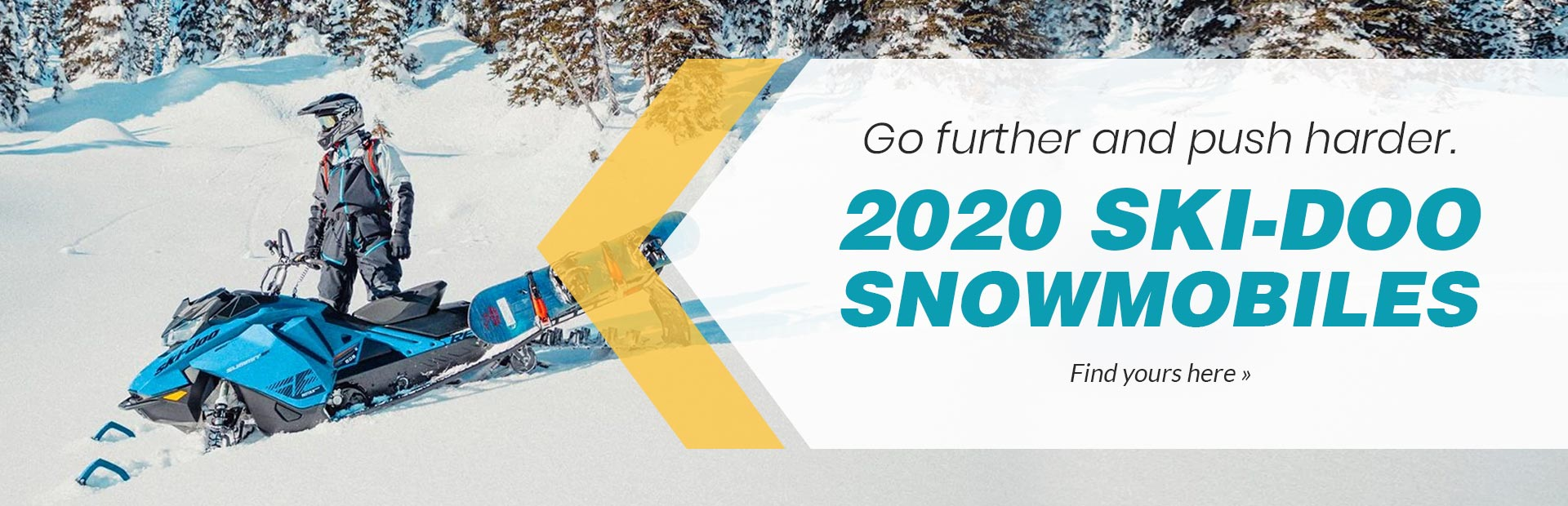 Go further and push harder. 2020 Ski-Doo Snowmobiles: Click here to view our models.