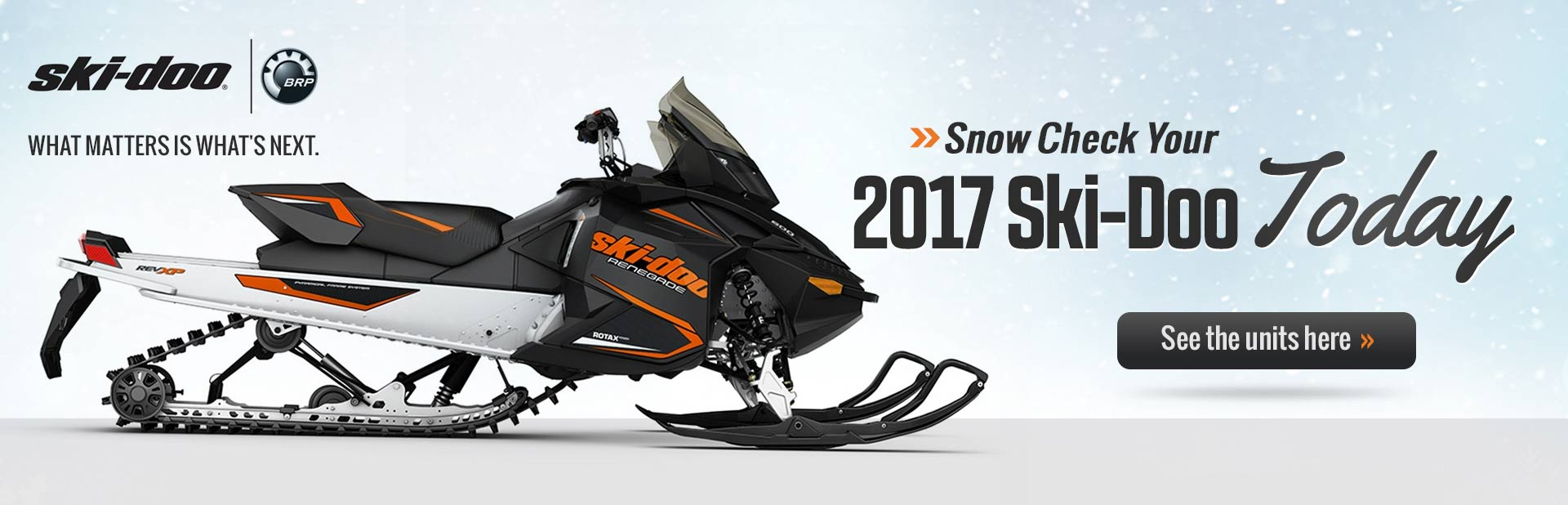 2017 Ski-Doo Snow Check: Click here to view the units.