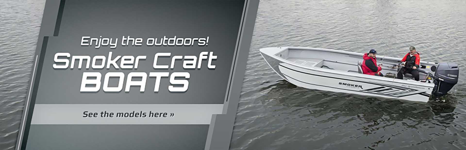 Smoker Craft Boats: Click here to view the models.