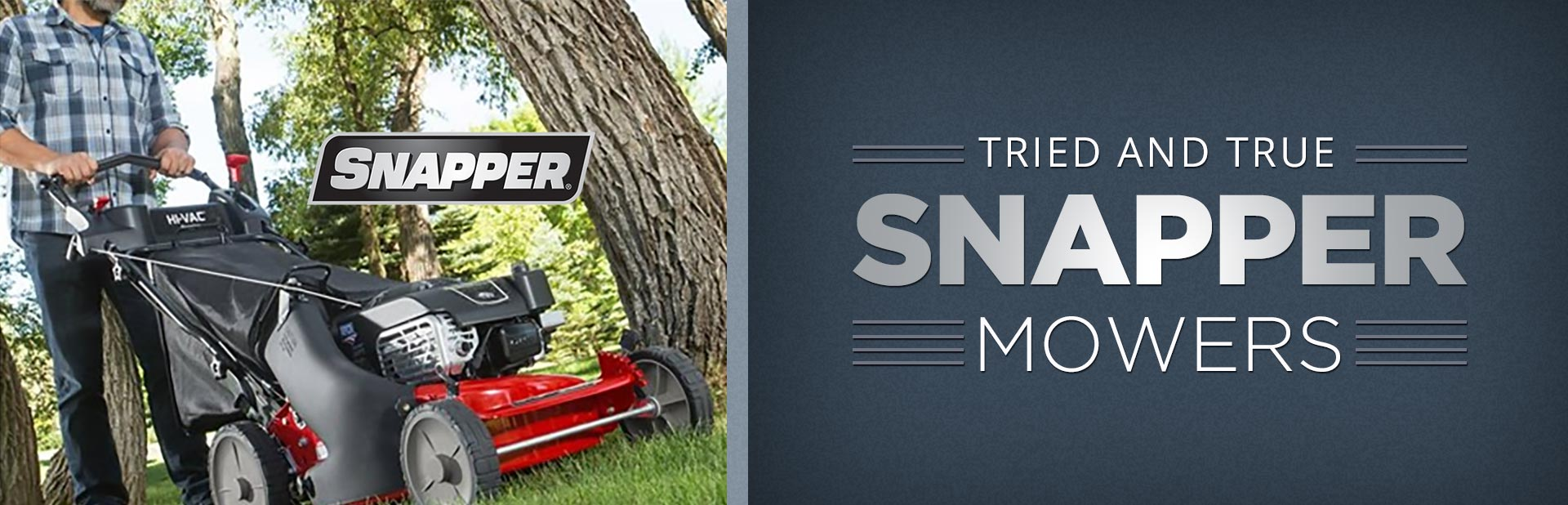 Snapper Mowers: Click here to view the models.