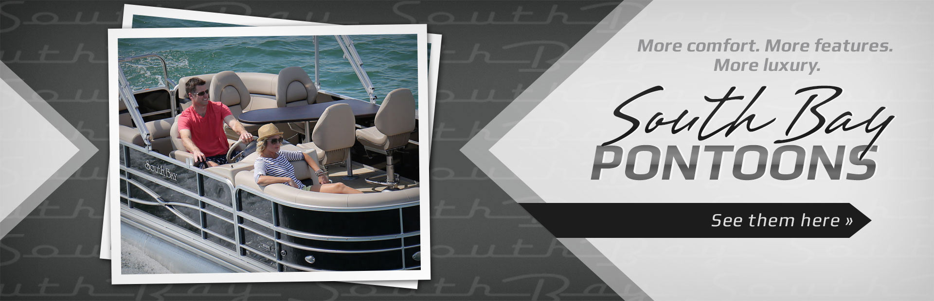 South Bay Pontoons: Click here to view the models.