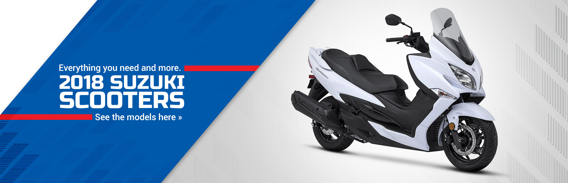 2018 Suzuki Scooters: Click here to view the models.