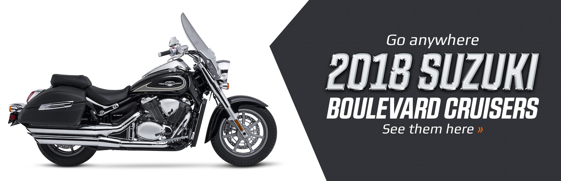 2018 Suzuki Boulevard Cruisers: Click here to view the lineup.